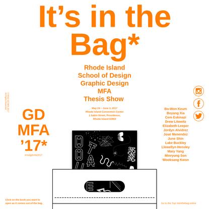 GDMFA'17*#risdgdmfa2017 Rhode Island School of DesignGraphic Design MFAThesis Show May 24 - June 3, 2017Rhode Island Convent...
