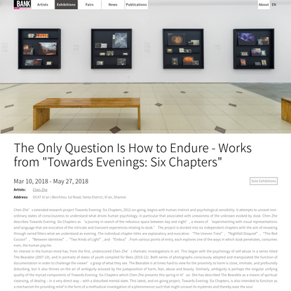 """The Only Question Is How to Endure - Works from """"Towards Evenings: Six Chapters"""" 
