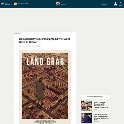 Documentary explores Hantz Farms 'Land Grab' in Detroit