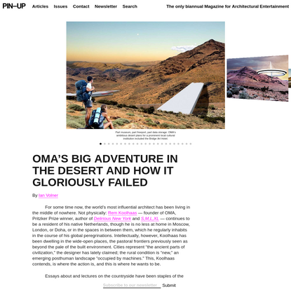 OMA's Big Adventure In The Desert And How It Gloriously Failed