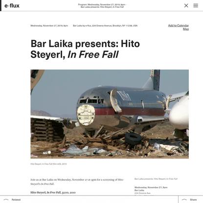 Bar Laika presents: Hito Steyerl, In Free Fall
