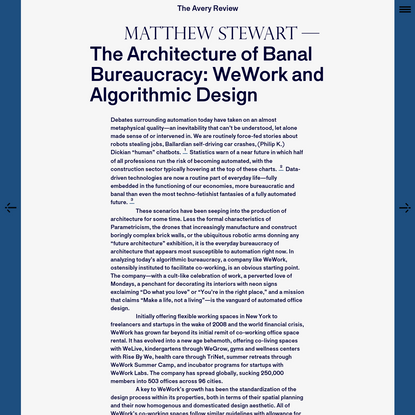The Avery Review   The Architecture of Banal Bureaucracy: WeWork and Algorithmic Design