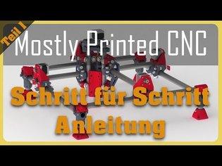 Mostly Printed CNC (MPCNC) Schritt für Schritt Anleitung: Teil1: Der Teiledruck!