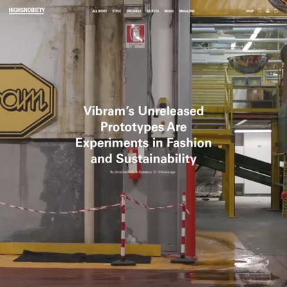Vibram Shows Highsnobiety Unreleased Footwear Prototypes