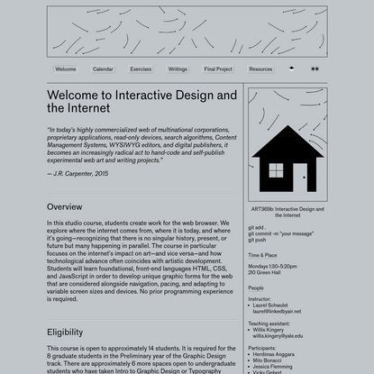 Spring 2019, Interactive Design and the Internet, Yale University ... Welcome