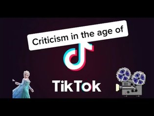 1st Tues: Criticism in the age of TikTok