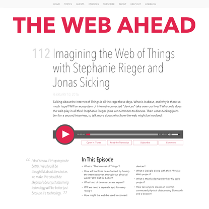 Imagining the Web of Things with Stephanie Rieger and Jonas Sicking   The Web Ahead