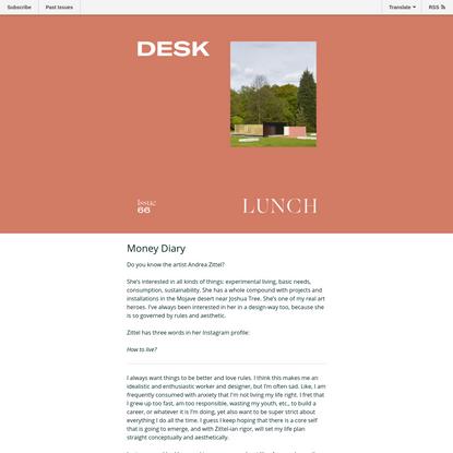 Desk Lunch Issue 66 - Money Diary - Taryn Cowart