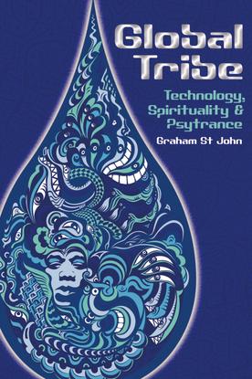 graham-st-john-global-tribe-technology-spirituality-and-psytrance.pdf