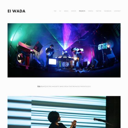 Projects - Ei Wada