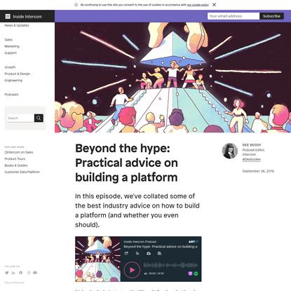 Beyond the hype: Practical advice on building a platform | Inside Intercom