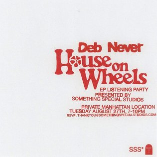 Next Tuesday, we're hosting a listening party for Deb Never's new 'House on Wheels' EP, together with our friends at WEDIDIT...
