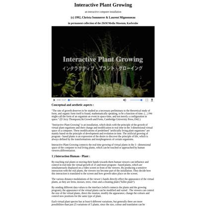 Interactive Plant Growing (c) 1992, Christa Sommerer & Laurent Mignonneau