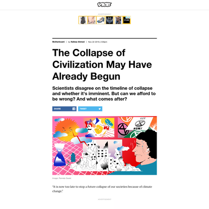 The Collapse of Civilization May Have Already Begun