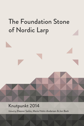 2014_The_Foundation_Stone_of_Nordic_Larp.pdf