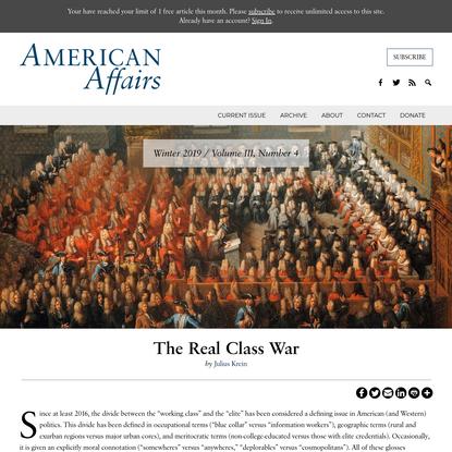 The Real Class War - American Affairs Journal