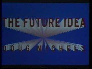 Doug Michels: The Future Idea (February 1, 1984)