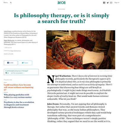 Is philosophy therapy, or is it simply a search for truth? - Jules Evans & Nigel Warburton - Aeon Opinions