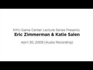NYU Game Center Lecture Series Presents Eric Zimmerman Katie Salen (Audio Only)