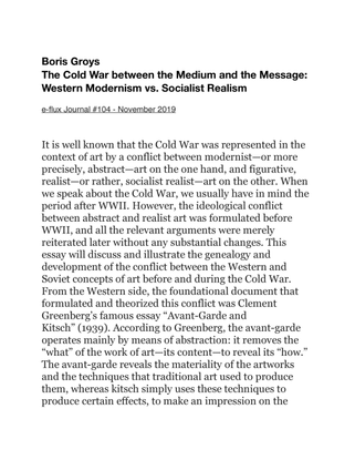 Boris Groys The Cold War between the Medium and the Message: Western Modernism vs. Socialist Realism