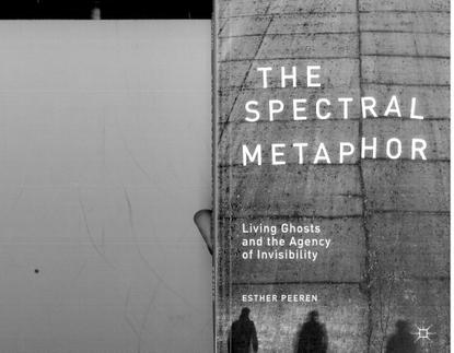 s5-esther-peeren-the-spectral-metaphor-introduction.pdf