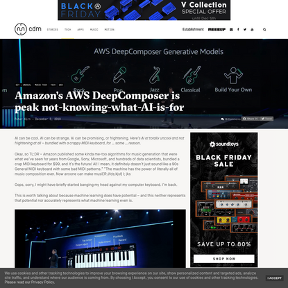 Amazon's AWS DeepComposer is peak not-knowing-what-AI-is-for - CDM Create Digital Music