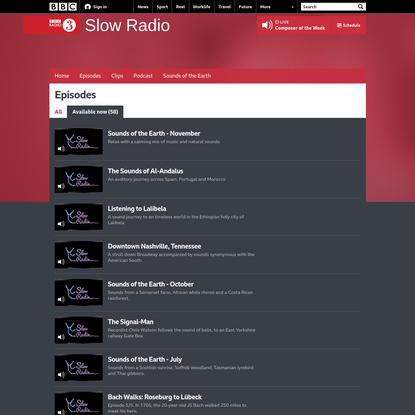 BBC Radio 3 - Slow Radio - Available now