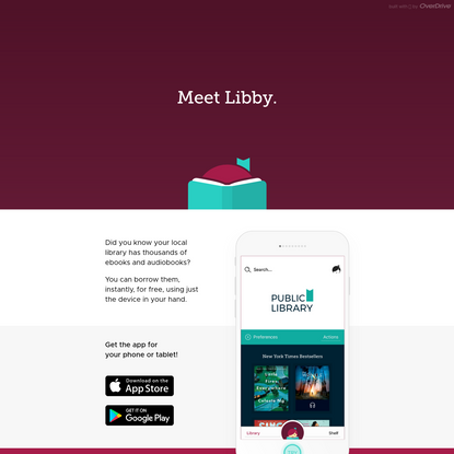 Libby, by OverDrive - an app for library ebooks and audiobooks
