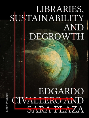 libraries-sustainability-and-degrowth-1-.pdf