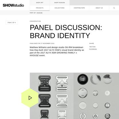 Panel Discussion: Brand Identity | SHOWstudio