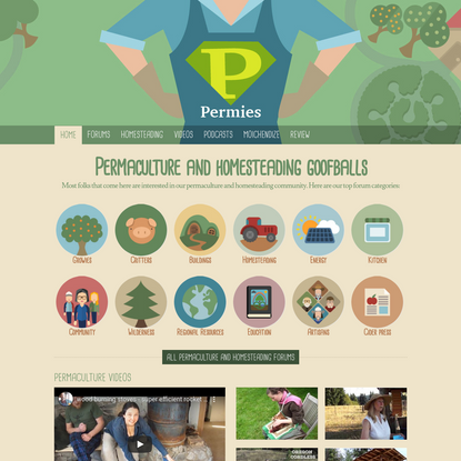 Permaculture and homesteading goofballs