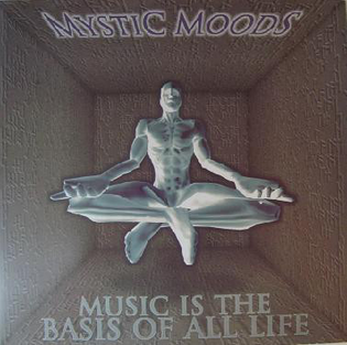 """Mystic Moods, """"Music is the Basis of All Life"""" (1996)"""