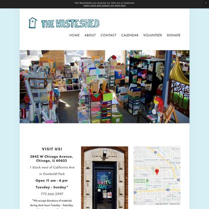 The WasteShed Chicago -- Materials for Art, Education, and Life on Earth
