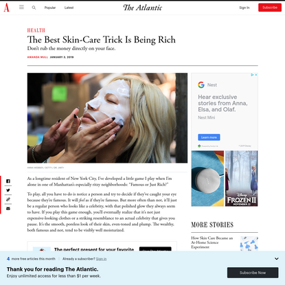 The Best Skin-Care Trick Is Being Rich