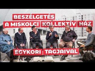 Kollektív ház - egy kollektivista kísérlet Miskolcon!