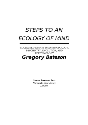 gregory-bateson-steps-to-an-ecology-of-mind-1.pdf