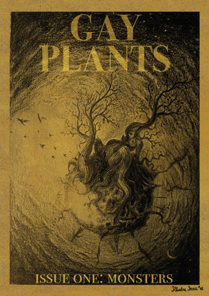 Gay Plants, issue 1: Monsters