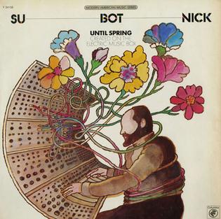 Morton Subotnick - Until Spring