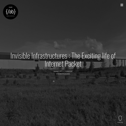 Invisible Infrastructures : The Exciting life of Internet Packet