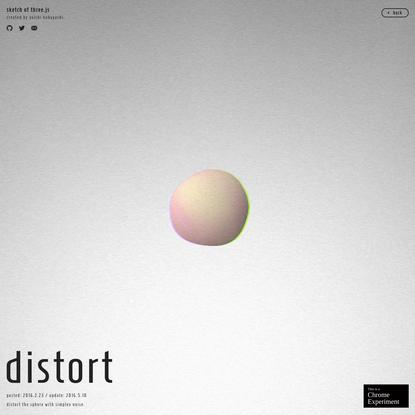 distort │ sketch of three.js