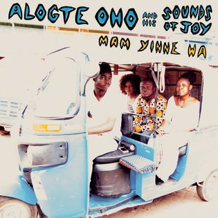 Mam Yinne Wa, by Alogte Oho and his Sounds of Joy