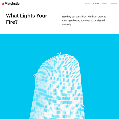 What Lights Your Fire? | Matchstic