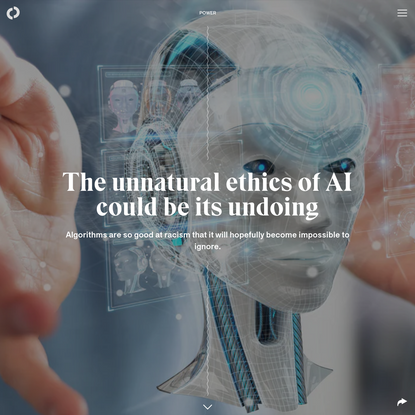 The unnatural ethics of AI could be its undoing