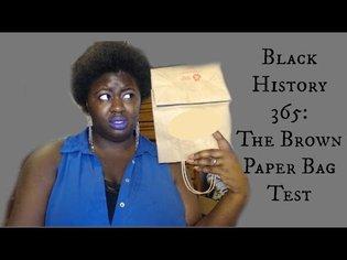 Black History 365: The Brown Paper Bag Test