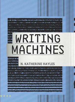 hayles_n_katherine_writing_machines.pdf