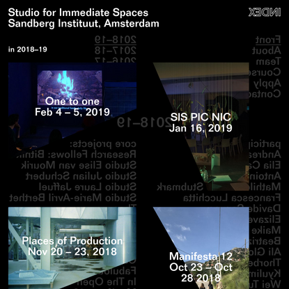 Studio for Immediate Spaces Sandberg Instituut, Amsterdam