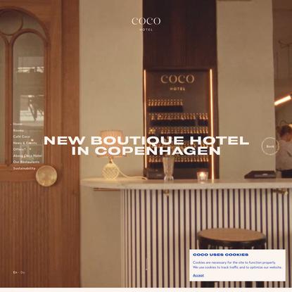 Coco Hotel - A new and unique boutique hotel in the heart of Copenhagen