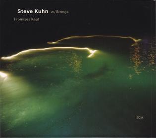 Steve Kuhn With Strings – Promises Kept (2004)