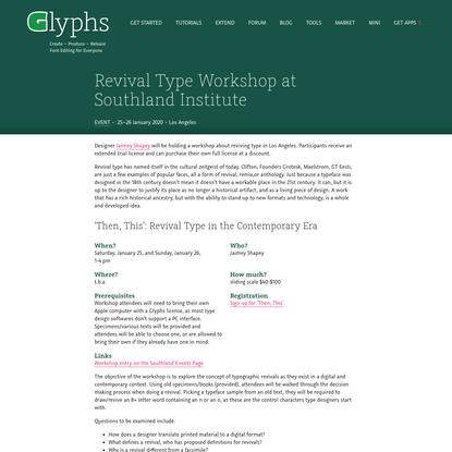 Revival Type Workshop at Southland Institute