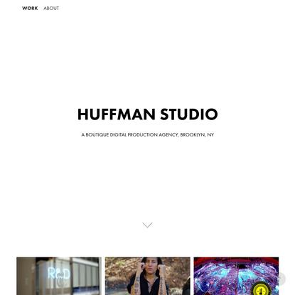 Huffman Studio - WORK